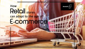 How retail stores can adapt to the age of e-commerce